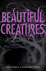 Beautiful Creatures by Margaret Stohl and Kami Garcia
